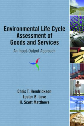 Environmental Life Cycle Assessment of Goods and Services: An Input-Output Approach, 1st Edition (Paperback) book cover