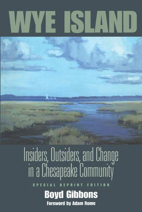 Wye Island: Insiders, Outsiders, and Change in a Chesapeake Community - Special Reprint Edition, 1st Edition (Paperback) book cover