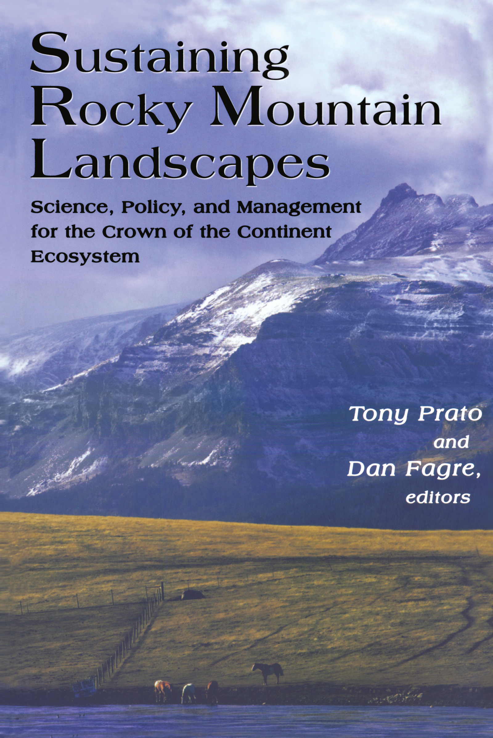 Sustaining Rocky Mountain Landscapes: Science, Policy, and Management for the Crown of the Continent Ecosystem, 1st Edition (Paperback) book cover