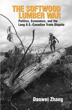 The Softwood Lumber War: Politics, Economics, and the Long U.S.-Canadian Trade Dispute (Paperback) book cover
