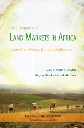 The Emergence of Land Markets in Africa: Impacts on Poverty, Equity, and Efficiency book cover