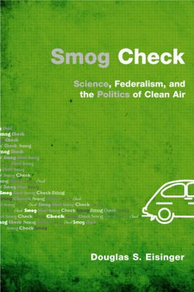 Smog Check: Science, Federalism, and the Politics of Clean Air, 1st Edition (Paperback) book cover