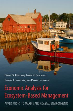 Economic Analysis for Ecosystem-Based Management: Applications to Marine and Coastal Environments, 1st Edition (Hardback) book cover