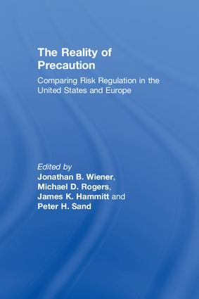 The Reality of Precaution: Comparing Risk Regulation in the United States and Europe (Paperback) book cover