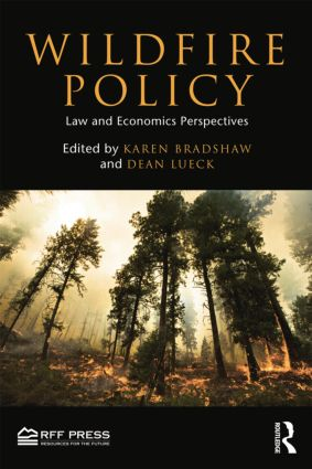 Wildfire Policy: Law and Economics Perspectives book cover