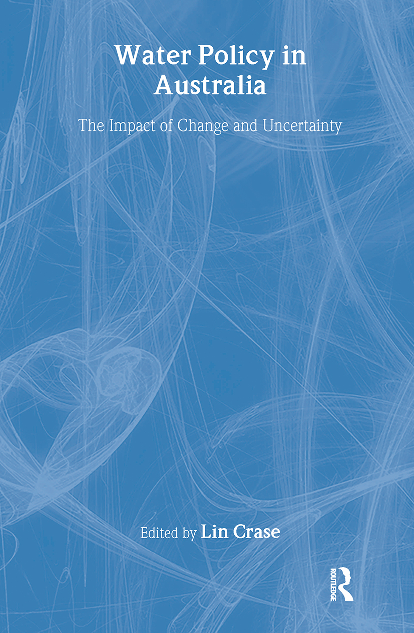 Water Policy in Australia: The Impact of Change and Uncertainty (Paperback) book cover