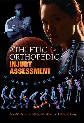 Athletic and Orthopedic Injury Assessment: A Case Study Approach, 1st Edition (Paperback) book cover