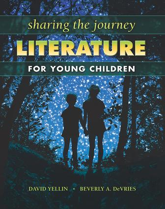 Sharing the Journey: Literature for Young Children: Literature for Young Children, 1st Edition (Paperback) book cover