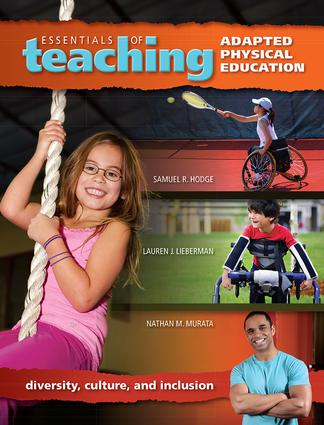 Essentials of Teaching Adapted Physical Education: Diversity, Culture, and Inclusion book cover