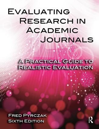 Evaluating Research in Academic Journals: A Practical Guide to Realistic Evaluation, 6th Edition (Paperback) book cover