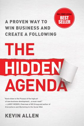 Hidden Agenda: A Proven Way to Win Business & Create a Following, 1st Edition (Hardback) book cover