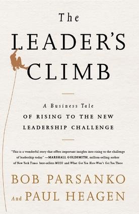 Leader's Climb: A Business Tale of Rising to the New Leadership Challenge, 1st Edition (Hardback) book cover