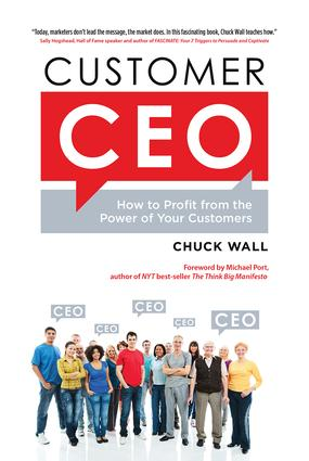 Customer CEO: How to Profit from the Power of Your Customers, 1st Edition (Hardback) book cover