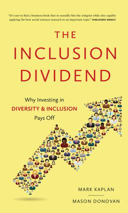 Inclusion Dividend: Why Investing in Diversity & Inclusion Pays off, 1st Edition (Hardback) book cover