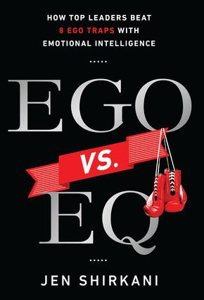 Ego vs. EQ: How Top Leaders Beat 8 Ego Traps With Emotional Intelligence, 1st Edition (Hardback) book cover