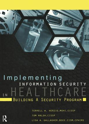 Implementing Information Security in Healthcare: Building a Security Program, 1st Edition (Paperback) book cover