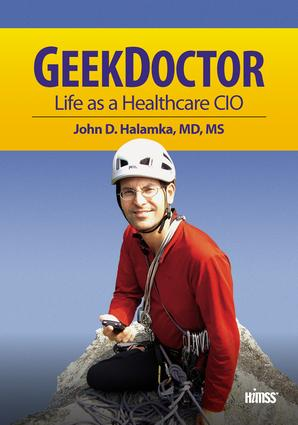 Geek Doctor: Life as Healthcare CIO, 1st Edition (Paperback) book cover