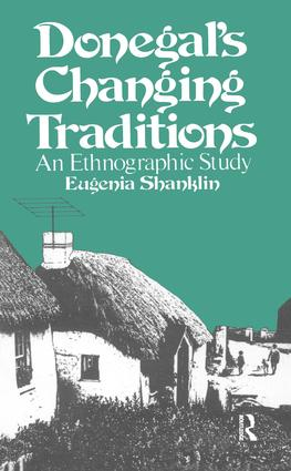 Donegal's Changing Traditions: An Ethnographic Study book cover