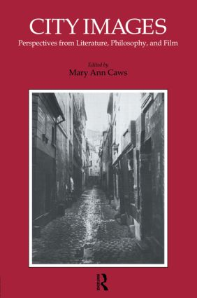 City Images: Perspectives from Literature, Philosophy and Film, 1st Edition (Paperback) book cover