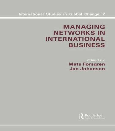 Managing Networks in International Business: 1st Edition (Hardback) book cover