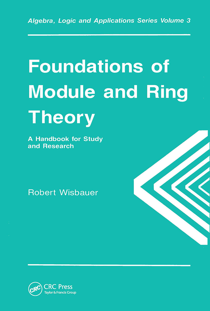 Foundations of Module and Ring Theory: 1st Edition (Hardback) book cover