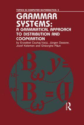 Grammar System:Grammatic App/D: 1st Edition (Hardback) book cover