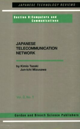 Japanese Telecommunications Network Volume Three: 1st Edition (Paperback) book cover