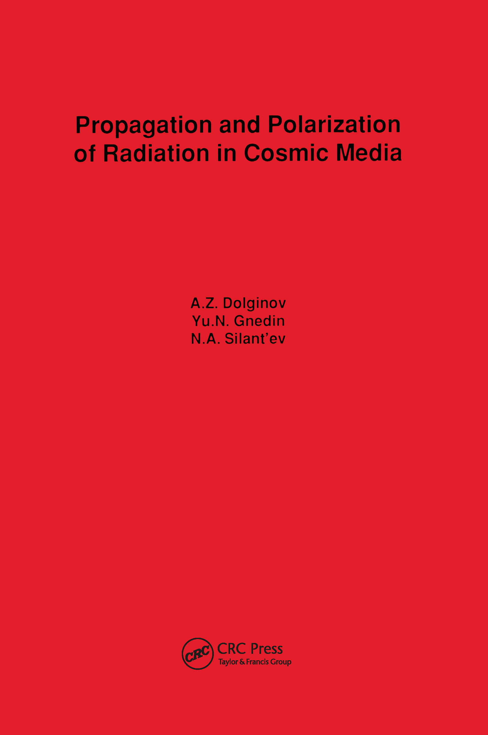 Propagation and Polarization of Radiation in Cosmic Media: 1st Edition (Hardback) book cover