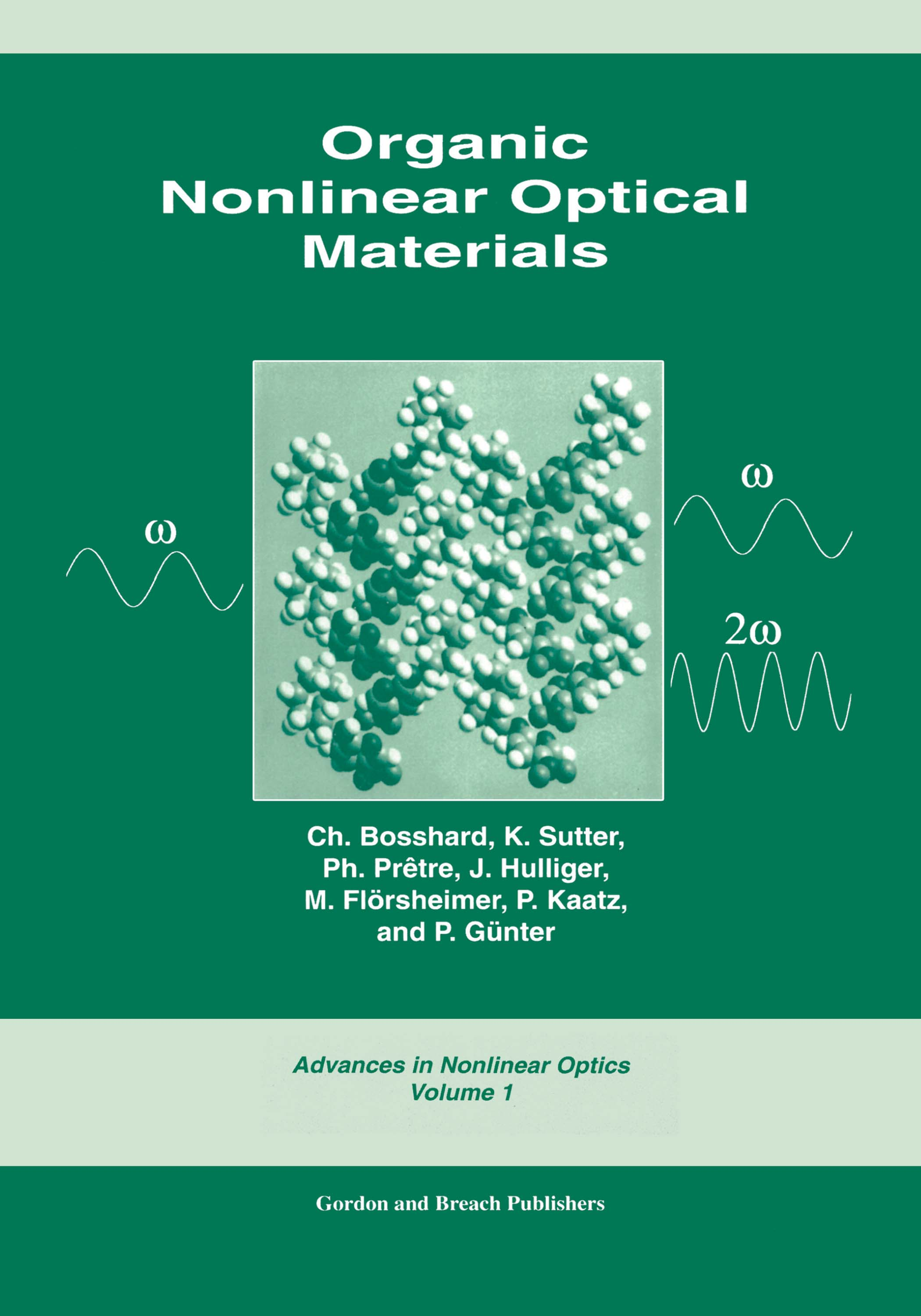 Organic Nonlinear Optical Materials: 1st Edition (Paperback) book cover