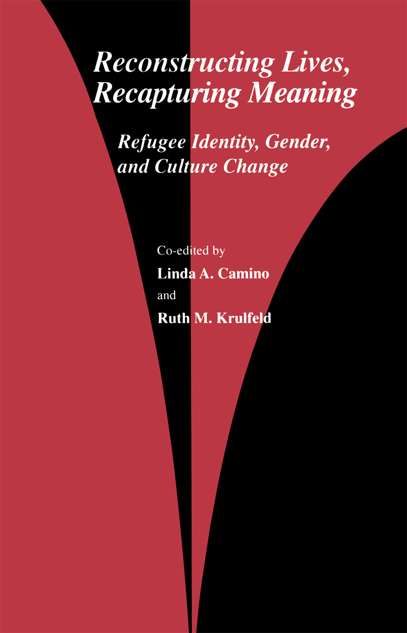 Reconstructing Lives, Recapturing Meaning: Refugee Identity, Gender, and Culture Change (Paperback) book cover