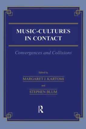Music \= Cultures in Contact: Convergences and Collisions (Paperback) book cover