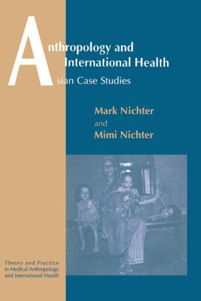 Anthropology and International Health: 1st Edition (Paperback) book cover
