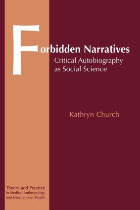 Forbidden Narratives: Critical Autobiography as Social Science, 1st Edition (Paperback) book cover