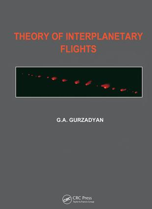 Theory of Interplanetary Flights: 1st Edition (Paperback) book cover