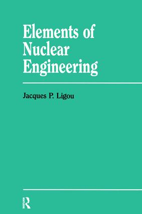 Elements Nuclear Engineering: 1st Edition (Hardback) book cover