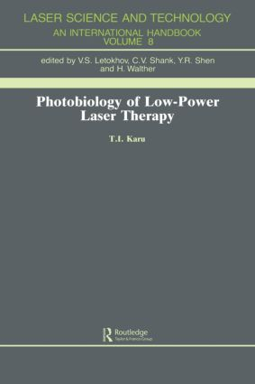 Photobiology Of Low-Power Lase: 1st Edition (Hardback) book cover