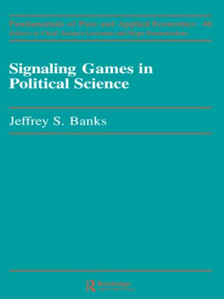 Signaling Games in Political Science: 1st Edition (Paperback) book cover