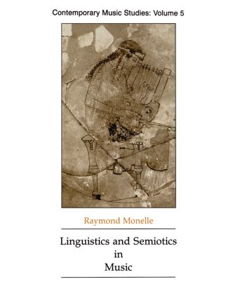 Linguistics and Semiotics in Music book cover