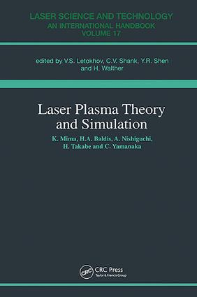 Laser Plasma Theory and Simulation: 1st Edition (Paperback) book cover