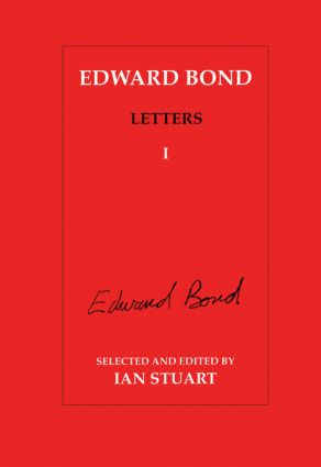 Edward Bond Letters: Volume 5: 1st Edition (Paperback) book cover