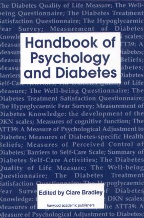 Handbook of Psychology and Diabetes: A Guide to Psychological Measurement in Diabetes Research and Practice, 1st Edition (Hardback) book cover