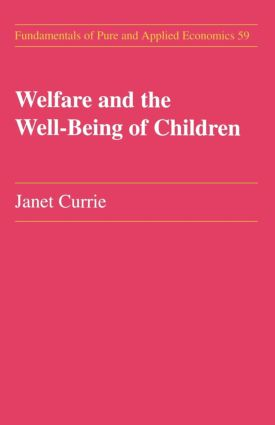 Welfare and the Well-Being of Children: 1st Edition (Paperback) book cover