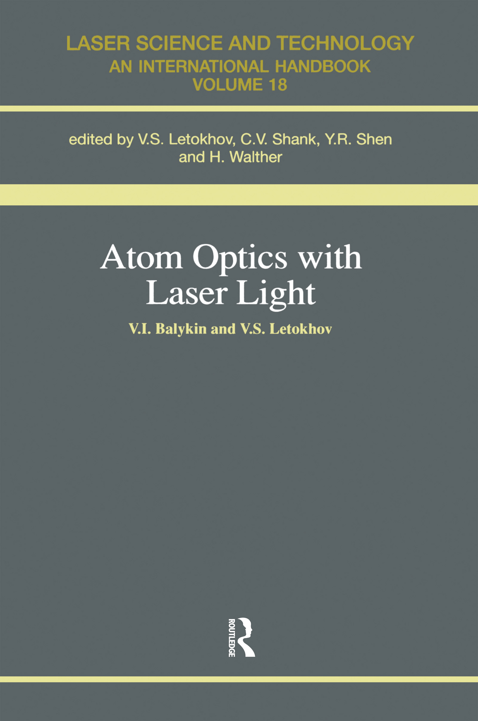 Atom Optics with Laser Light: 1st Edition (Paperback) book cover