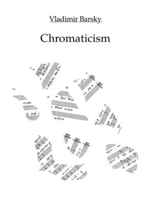 Chromaticism: 1st Edition (Paperback) book cover