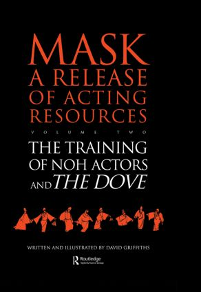 The Training of Noh Actors and The Dove: 1st Edition (Hardback) book cover