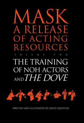 The Training of Noh Actors and The Dove^n (Paperback) book cover