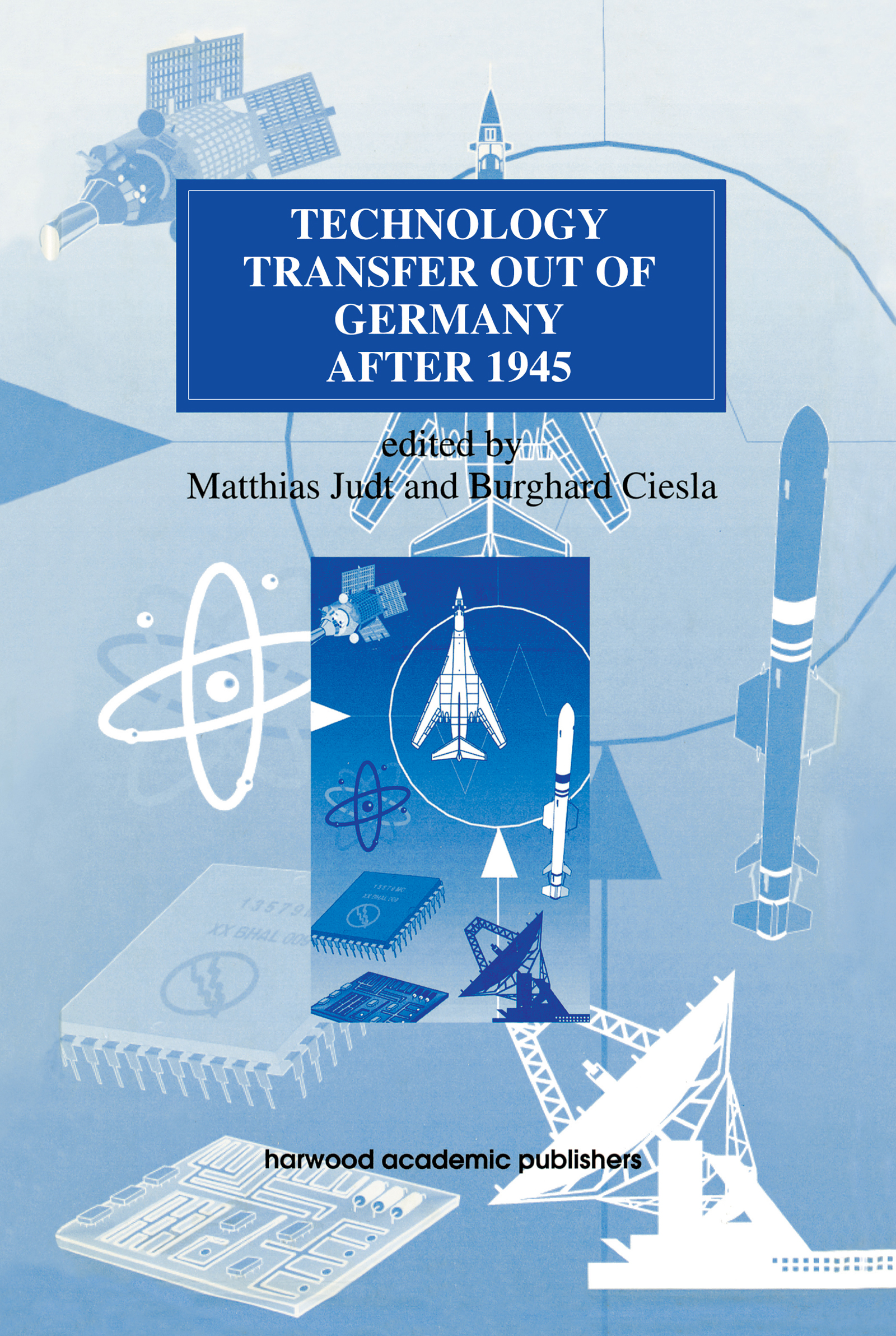 Technology Transfer out of Germany after 1945 (e-Book) book cover