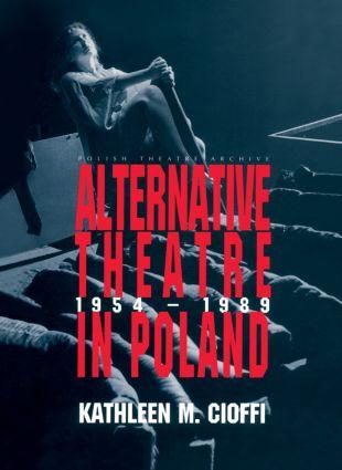 Alternative Theatre in Poland: 1st Edition (Paperback) book cover