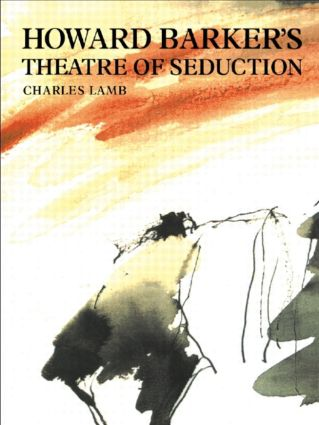 Howard Barker's Theatre of Seduction book cover