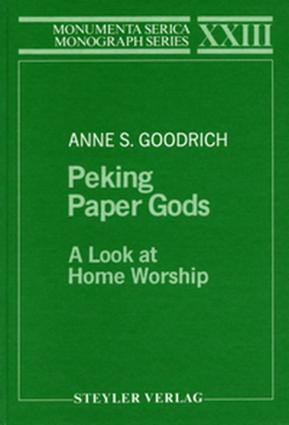 Peking Paper Gods: A Look at Home Worship, 1st Edition (Hardback) book cover